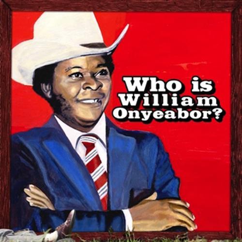 Who_is_William_Onyeabor_500x500