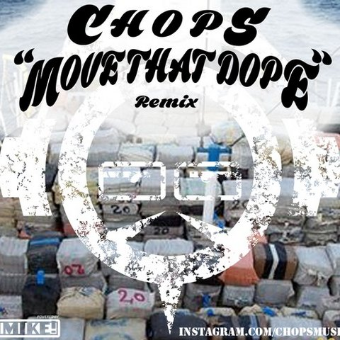 Chops_Move_That_Dope_Remix_Cover