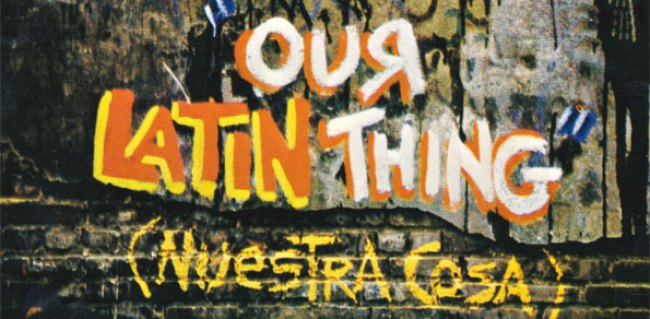 our-latin-thing-1972