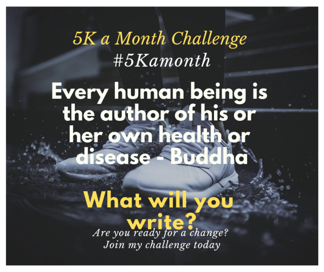 5K a Month Challenge #5Kamonth