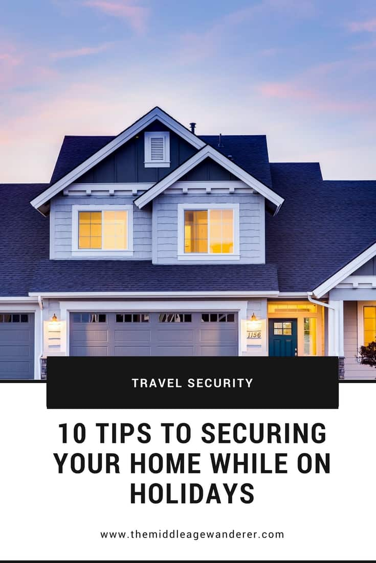10 Tips for Securing Your Home when on Holidays  Securing your home when you travel is important, not only to keep your home safe, but also for peace of mind while travelling.  #travel #travel security #homesecurity