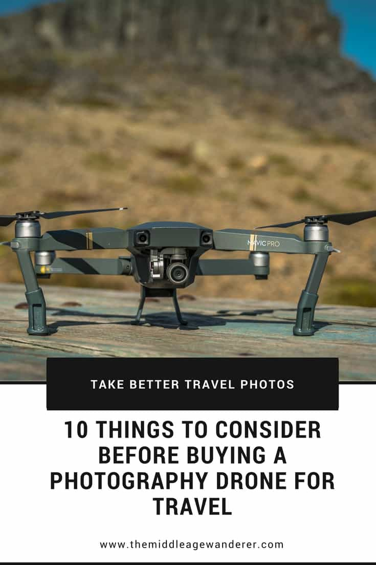 10 Things to Consider Before Buying a Photography Drone for Travel