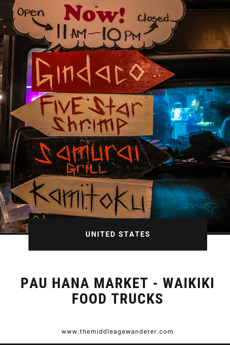 The Pau Hana Market - Waikiki\'s Food Trucks