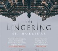 The Lingering by SJI Holiday @SJIHolliday @OrendaBooks @annecater #TheLingering #RandomThingsTours