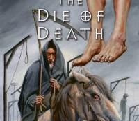 The Die of Death By Kenneth B. Andersen @K_B_Andersen