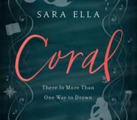 Coral by Sara Ella @SaraEllaWrites