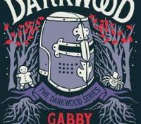 Darkwood by Gabby Hutchinson Crouch @farragobooks