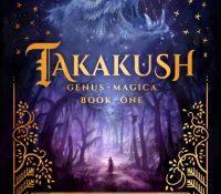 Takakush-Genus Magica Book 1 by Raine Reiter @rainereiter @lovebooksgroup #lovebookstours