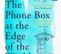 The Phone Box at the End of the World by Laura Imai Messina @Tr4cyF3nt0n @bonnierbooks_uk
