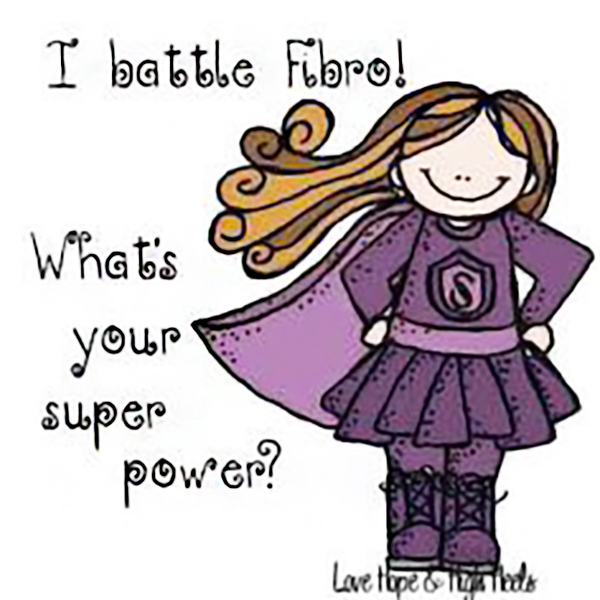 fibromyalgia meme: i battle fibro, what's your superpower?