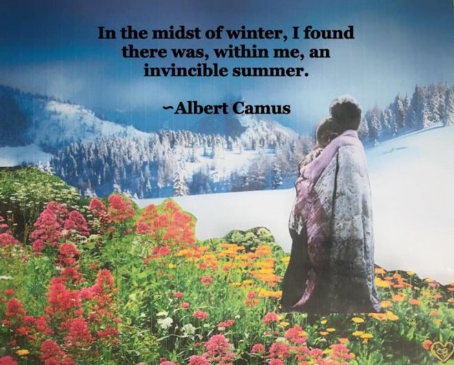 artwork by the author with a quote by albert camus that says 'in the midst of winter, I found there was, within me, an invincible summer'