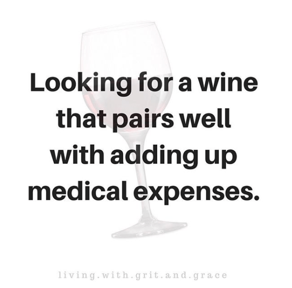 looking for a wine that pairs well with adding up medical expenses