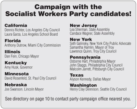 Campaign with the Socialist Workers Party candidates!
