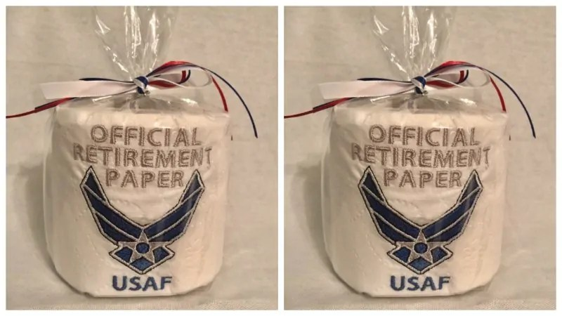 "Toliet paper with wrapping that says ""Official retirement paper US Air Force."""
