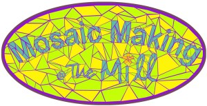 Mosaic making course at the Mill every Tuesday