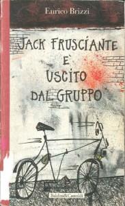 Jack-Frusciante è uscito dal gruppo. La cover dell'edizione Baldini&Castoldi