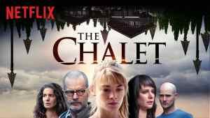 Per i fan del binge watching, con la serie Chalet sarà un tranquillo weekend di paura