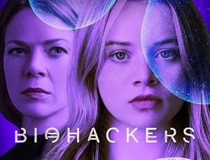 Biohackers, la serie Netflix conservata nel DNA. Ma perché?!