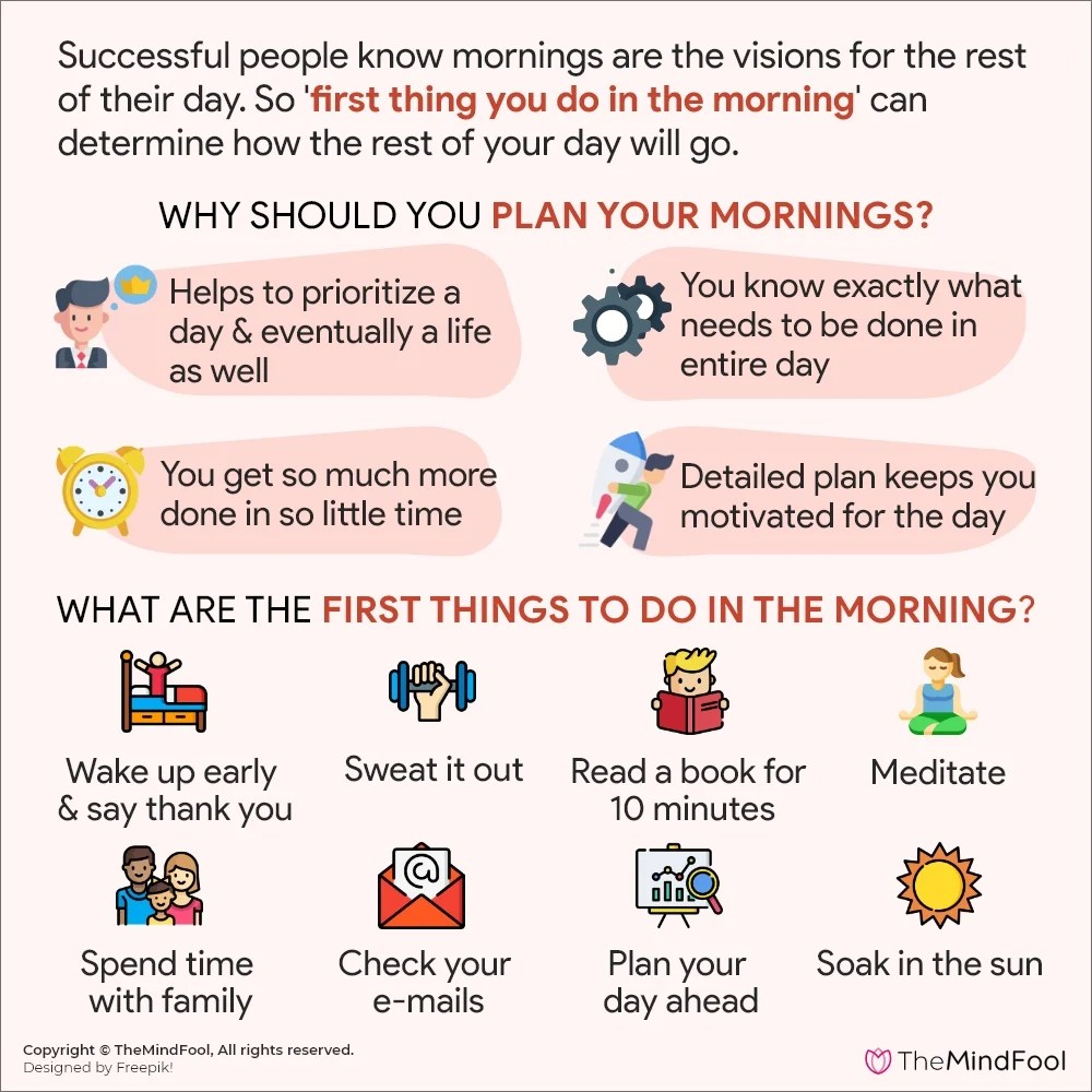 The First Thing You Do in the Morning Defines Your Day!