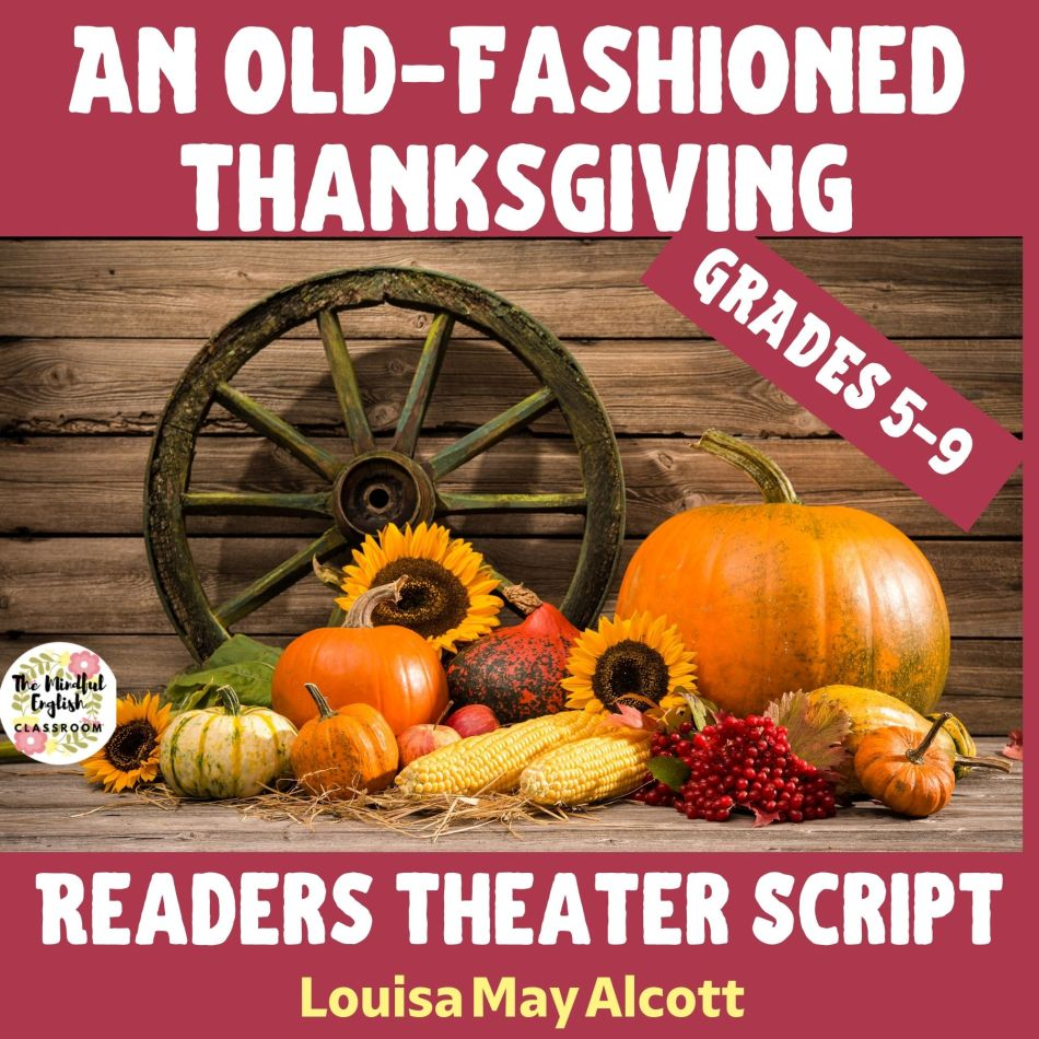 An Old-Fashioned Thanksgiving Readers Theater Play for the Classroom