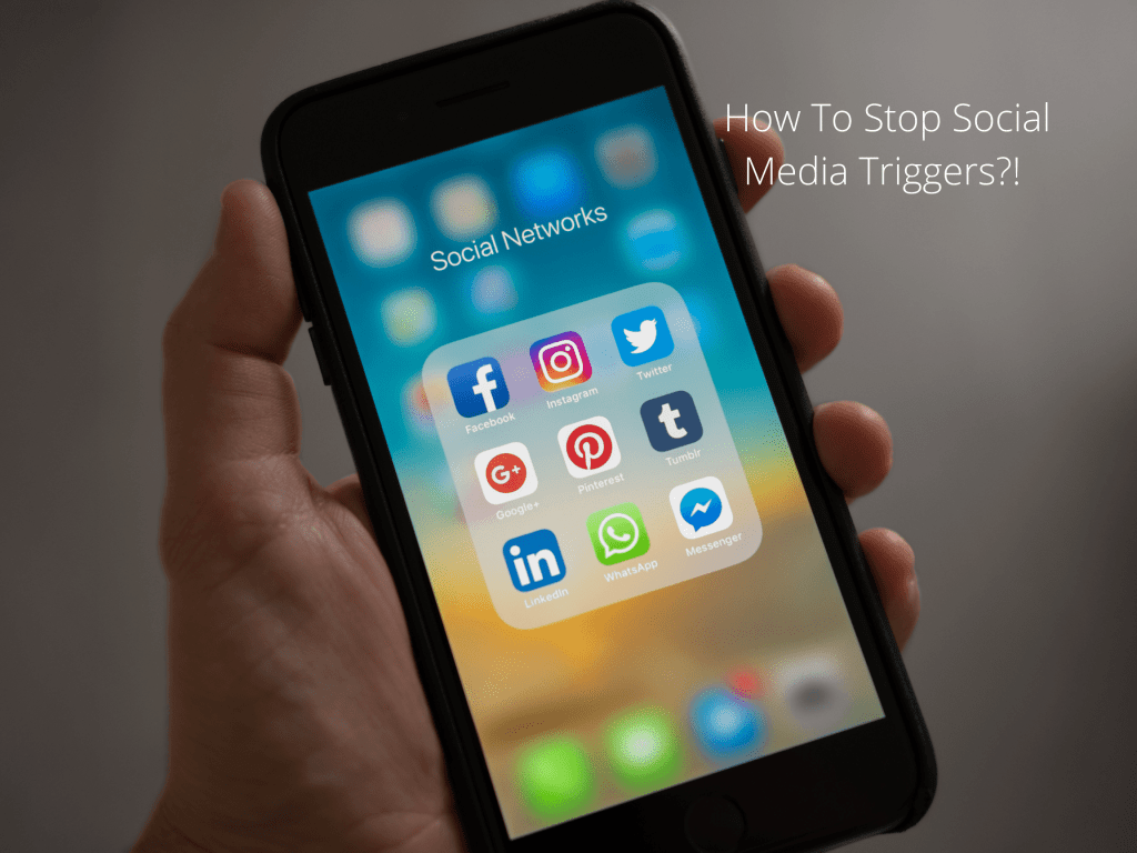How To Stop Social Media Triggers?!