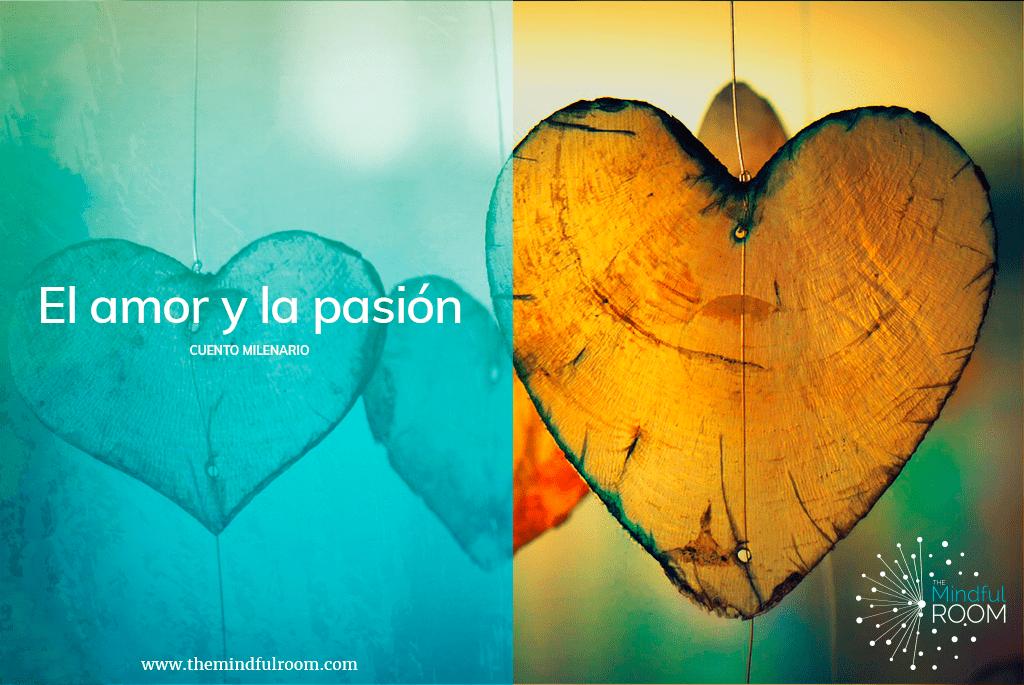 Cuento Milenario: El amor y la pasión