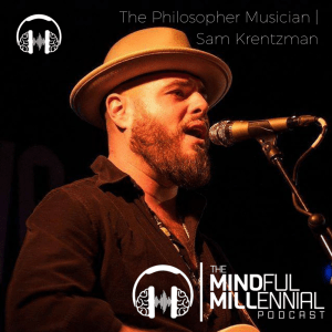 The Philosopher Musician | Sam Krentzman