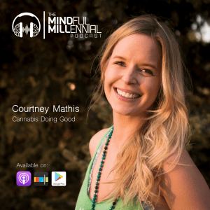 #13: Courtney Mathis | Cannabis Doing Good