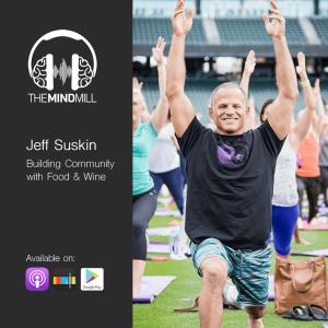 Jeff Suskin | Building Community with Food & Wine