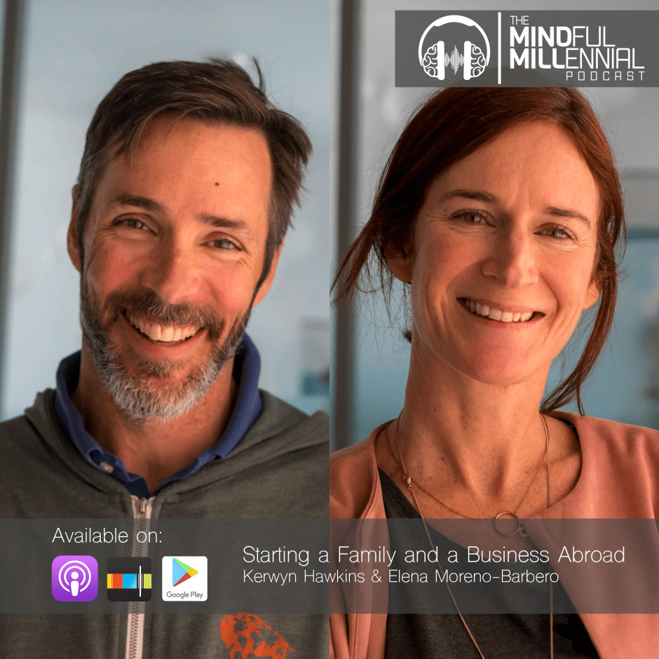 The MindMill - Kerwyn Hawkins and Elena Moreno-Barbero on the Mindful Millennial Podcast