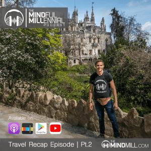 Travel Recap Episode | Part 2
