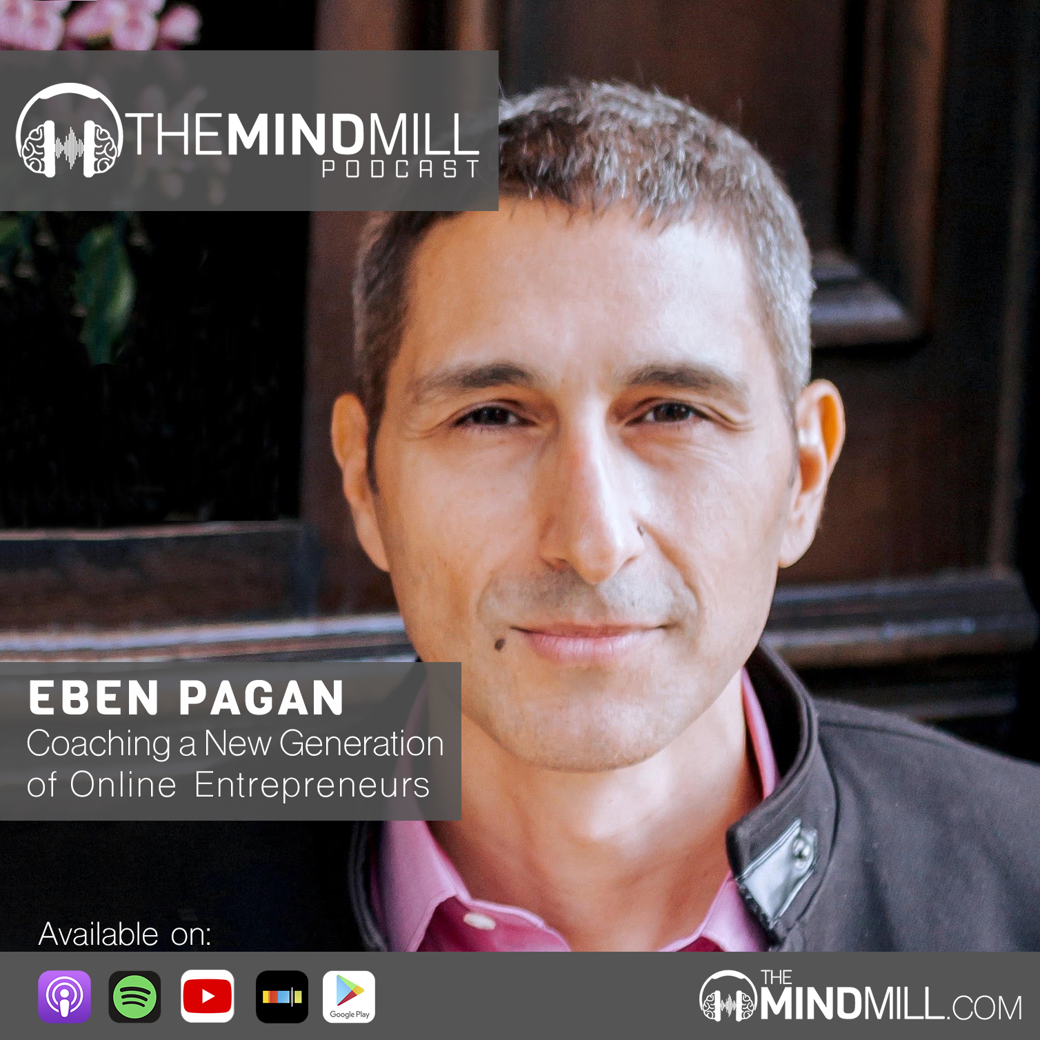 Eben Pagan | Coaching a New Generation of Online Entrepreneurs