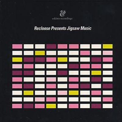 Recloose Presents Jigsaw Music