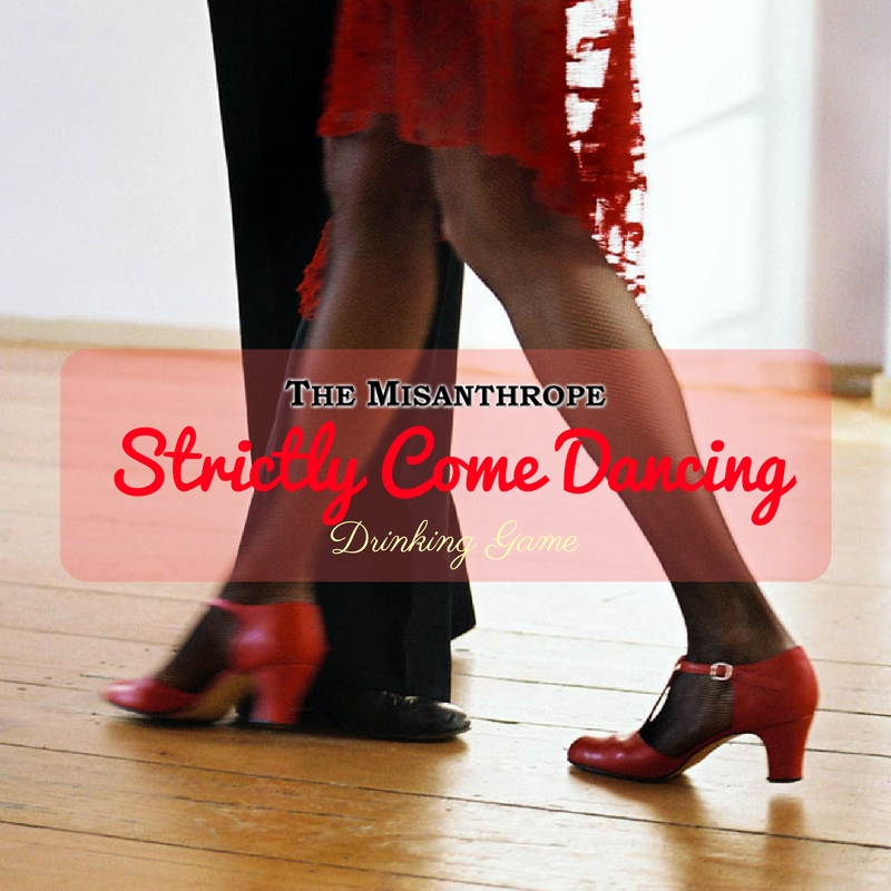 Strictly Come Dancing Drinking Game