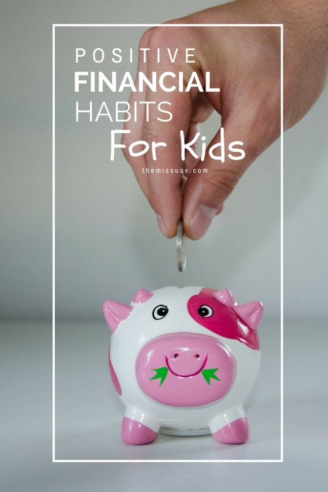 Positive Financial Habits for Kids - Parenting Tip