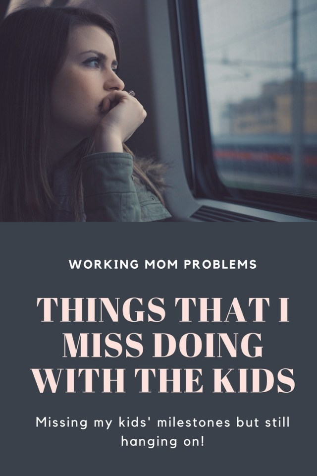 Working Mom Problems- Things That I Miss Doing With the Kids