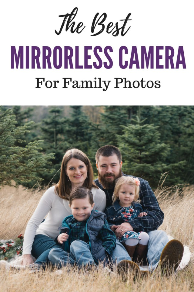 Best Mirrorless Camera for Family Photos