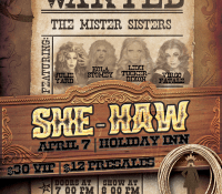 The Mister Sisters Present: She Haw