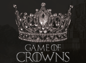The Mister Sisters Present: Game Of Crowns