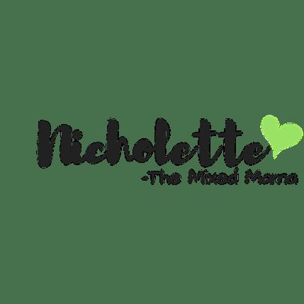 Nicholette The Mixed Mama Signature