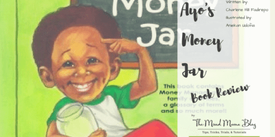 Blog Title for Ayo's Money Jar Written by Charlene Hill Fadirepo Illustrated by Aniekan Udofia