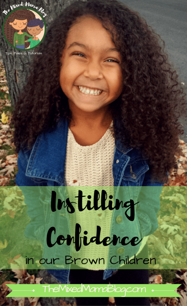 How to Instill Confidence in our Brown Children by The Mixed Mama Blog