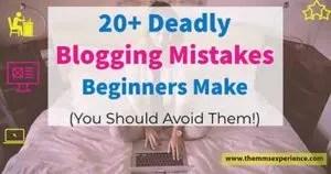 20 tödlichste Blogging-Fehler, die die meisten Blogger machen (2021)