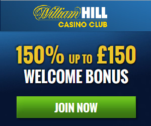 william hill mobile casino 150 bonus