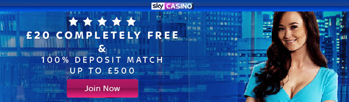 £20 Free No Deposit at Sky Live Casino and Sky casino