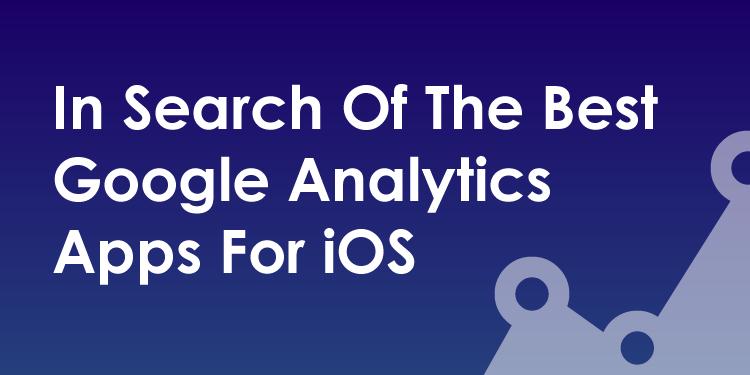 best-google-analytics-apps-ios
