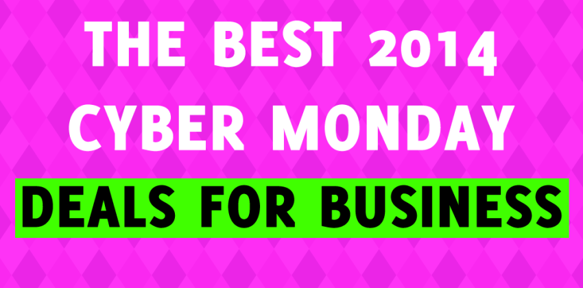 The 7 Best Cyber Monday Deals for Business 2014