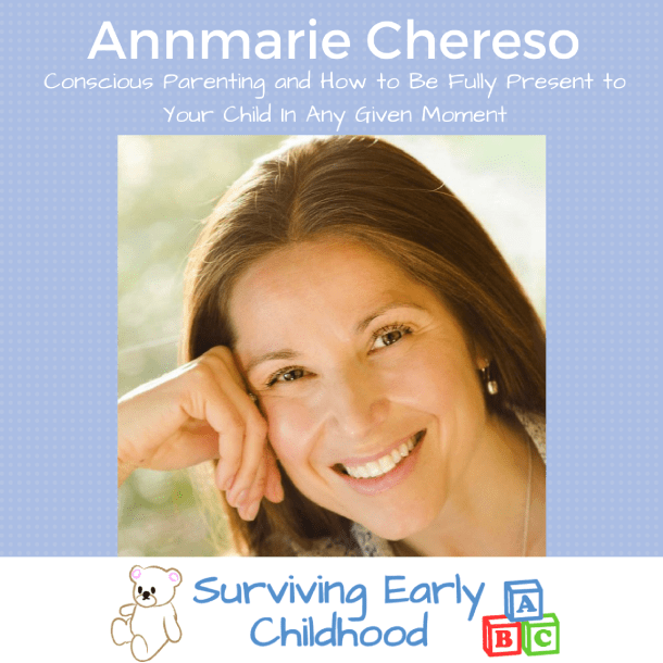 Annmarie Chereso ~ Surviving Early Childhood
