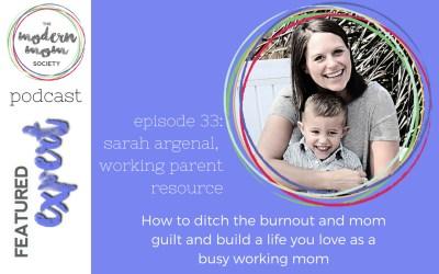 Episode 33: Sarah Argenal of Working Parent Resource