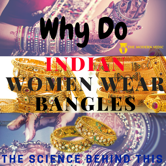 Why Do Women Wear Bangles?How are they protected from